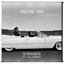 Stranger feat.Elliphant/Peking Duk