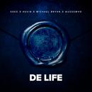 De Life feat.Esko,Kevin,Michael Bryan,Quessswho/Blauwdruk Boothcamp