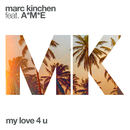 My Love 4 U feat.A*M*E/MK