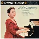Schumann: Carnaval, Op. 9 & Fantasiestücke, Op. 12/Ania Dorfmann