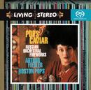 Pops Caviar/Arthur Fiedler