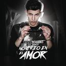 No Creo en el Amor feat.Sanco/Danny Romero