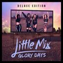 You Gotta Not/Little Mix