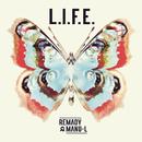 L.I.F.E./Remady & Manu-L