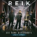Qué Gano Olvidándote (Versión Urbana) feat.Zion & Lennox/Reik