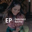 EP Gabriela Rocha/Gabriela Rocha