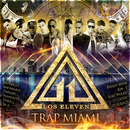 "Wise The Gold Pen Presents: Trap Miami ""Los Eleven""/Los Eleven"