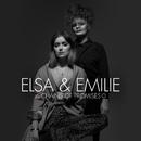 Chains of Promises/Elsa & Emilie