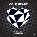 Cold Heart/TooManyLeftHands