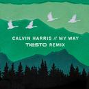 My Way (Tiësto Remix)/Calvin Harris