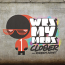 Closer feat.Raheem Kemet/Wes My Meds