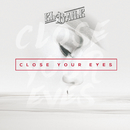 Close Your Eyes (Album Edit)/El Baile