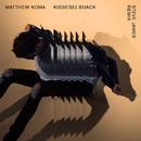 Kisses Back (Steve James Remix)/Matthew Koma