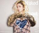 Naked & Sweet/Chara