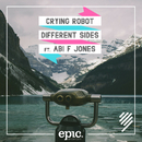 Different Sides feat.Abi F. Jones/Crying Robot