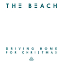 Driving Home for Christmas/The Beach