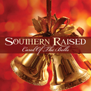 Carol of the Bells/Southern Raised