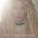 Glory (Deluxe Version)/Britney Spears