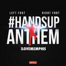 Left Foot, Right Foot (#HandsUpAnthem)/iLoveMemphis