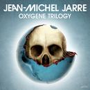 Oxygene Trilogy/Jean Michel Jarre