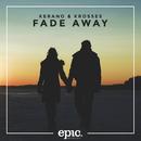 Fade Away/Kerano & Krosses