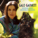Growing Pains, Growing Pleasures/Gale Garnett
