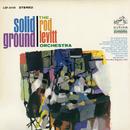 Solid Ground/The Rod Levitt Orchestra