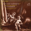 Pop Goes Baroque/Provocative Strings Of Zacharias