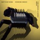 Kisses Back (Tom Swoon & Indigo Remix)/Matthew Koma