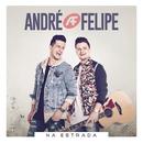 Na Estrada/André e Felipe