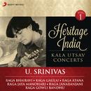 Heritage India (Kala Utsav Concerts, Vol. 1) [Live]/U. Srinivas
