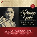 Heritage India (Kala Utsav Concerts, Vol. 2) [Live]/Sudha Raghunathan