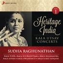 Heritage India (Kala Utsav Concerts, Vol. 1) [Live]/Sudha Raghunathan