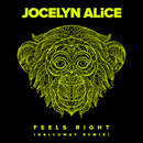 Feels Right (Galloway Remix)/Jocelyn Alice