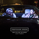 One Eye On the Door (Zdot Remix)/Professor Green