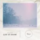 Let It Snow/filous