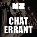 Chat errant/MZ