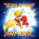 Gamerz/Sean Banan