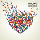 Illusions/Eugene Sender