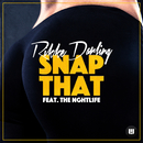 Snap That feat.THE NGHTL1FE/Rikke Darling