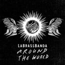 Indian Explosion (Bauwagn)/LaBrassBanda