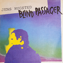Blind Passager/Jens Rugsted