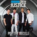 Pop Dat Buckle/Justice Crew