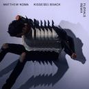 Kisses Back (FLØRALS Remix)/Matthew Koma