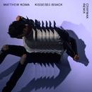 Kisses Back (CRaymak Remix)/Matthew Koma