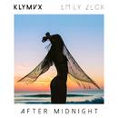 After Midnight feat.Emily Zeck/KLYMVX