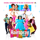 Hairspray LIVE! Original Soundtrack of the NBC Television Event/Original Television Cast of Hairspray LIVE!