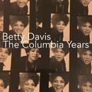 The Columbia Years/Betty Davis