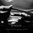 Vengeance On My Mind feat.Dana/G-Eazy