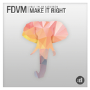 Make It Right feat.Tyler Sjöström/FDVM